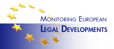 Monitoring European Legal Developments